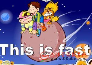 快乐学英语FLASH:This is fast.(真快呀)
